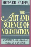 The Art and Science of Negotiation
