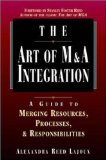 Art of M&A Integration: A Guide to Merging Resources, Processes and Responsibilities